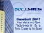 NY:MIEG Breakfast March 28, 2007: Baseball 2007